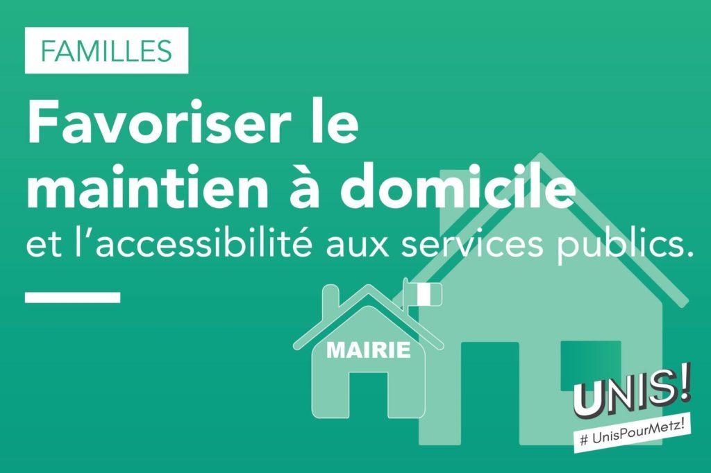 Favoriser le maintien à domicile et l'accessibilité aux services publics