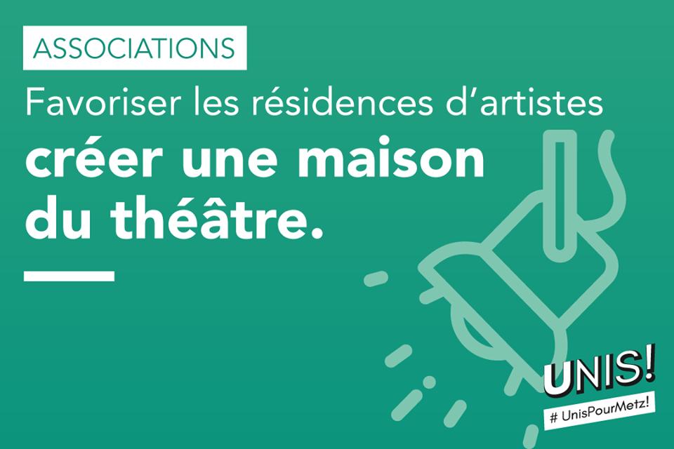 Favoriser les résidences d'artistes et créer une maison du théâtre